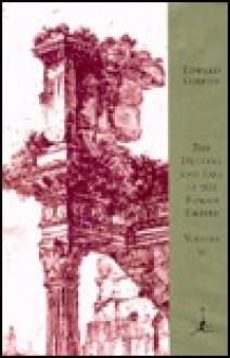 The Decline and Fall of the Roman Empire, Vol. 2 - D.J. Boorstin,Gian Battista Piranesi,Edward Gibbon,John B. Bury