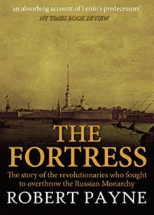 The Fortress - Robert Payne