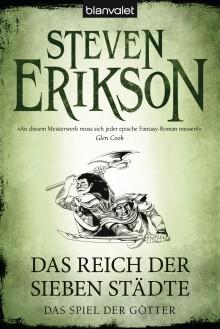 Das Spiel der Götter (2): Das Reich der Sieben Städte - Tim Straetmann, Steven Erikson