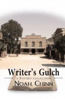 Writer's Gulch - Noah Chinn