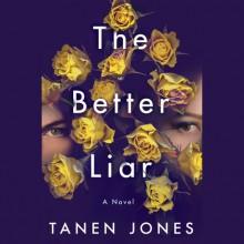 The Better Liar - Tanen Jones