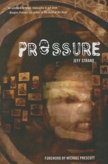 Pressure - Jeff Strand, Michael Prescott