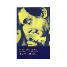 El castillo de los destinos cruzados - Italo Calvino