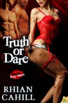 Truth or Dare - Rhian Cahill