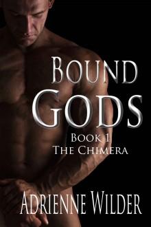 Bound Gods: The Chimera - Adrienne Wilder