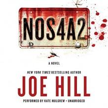 By Joe Hill NOS4A2 (Unabridged) [Audio CD] - Joe Hill