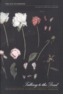 Talking to the Dead - Helen Dunmore
