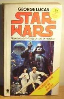 Star Wars: From the Adventures of Luke Skywalker - George Lucas, Alan Dean Foster