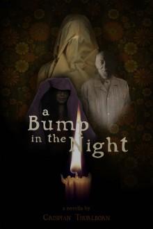 A Bump in the Night - Crispian Thurlborn