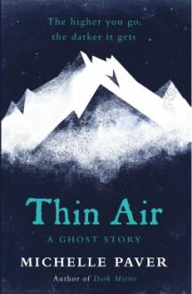 Thin Air - Michelle Paver