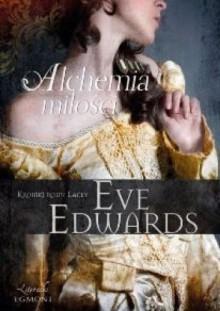 Alchemia miłości - Eve Edwards