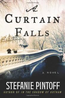A Curtain Falls - Stefanie Pintoff