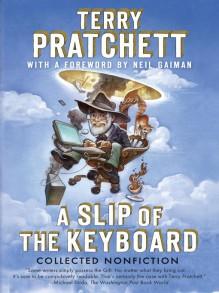 A Slip of the Keyboard: Collected Nonfiction - Neil Gaiman, Terry Pratchett