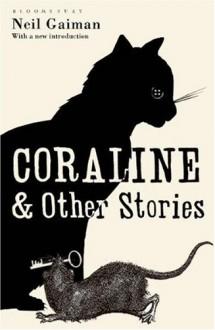 Coraline and Other Stories - Neil Gaiman,Dave McKean