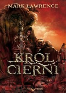 Król Cierni (Rozbite Imperium, #2) - Mark Lawrence