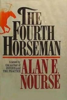 Fourth Horseman - Alan E. Nourse