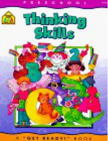Thinking Skills: Preschool/Kindergarten Workbook - School Zone Publishing Company, Joan Hoffman