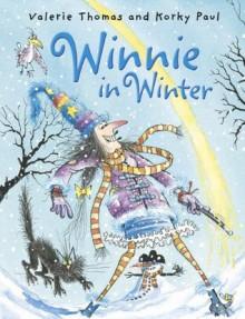Winnie in Winter (Winnie the Witch) - Valerie Thomas,Korky Paul