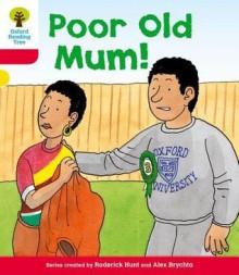 Poor Old Mum - Roderick Hunt, Alex Brychta