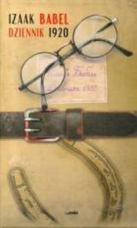 Dziennik 1920 - Izaak Babel, Jerzy Pomianowski