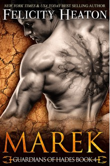Marek (Guardians of Hades #4) - Felicity Heaton