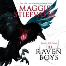 The Raven Boys - Scholastic Audio,Maggie Stiefvater,Will Patton