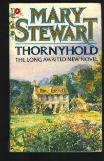 Thorneyhold - Mary Stewart