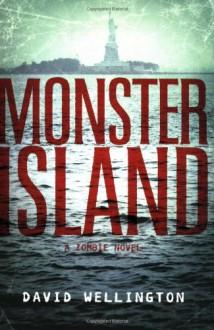 Monster Island - David Wellington
