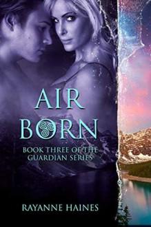 Air Born - Rayanne Haines
