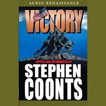 Victory, Volume 5 - Editor, Stephen Coonts, Eric Conger, Ron McLarty, Macmillan Audio