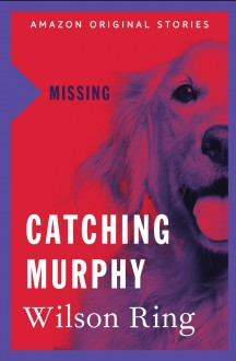 Catching Murphy - Wilson Ring