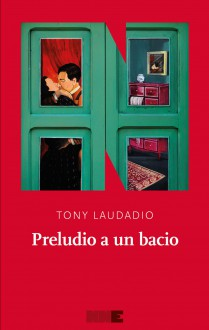 Preludio a un bacio - Tony Laudadio