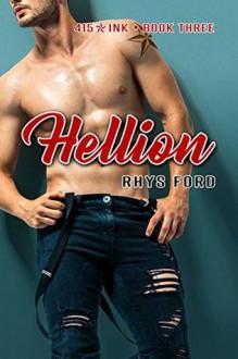 Hellion (415 Ink #3) - Rhys Ford