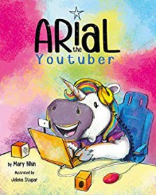 Arial the Youtuber - Mary Nhin,Jelena Stupar