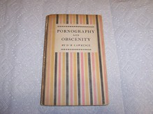 Pornography and Obsenity - D.H. Lawrence