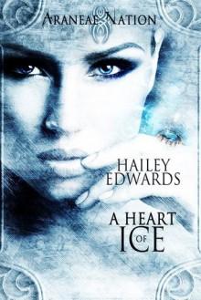 A Heart of Ice - Hailey Edwards