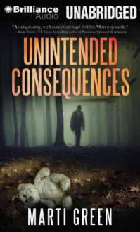 Unintended Consequences (Help Innocent Prisoners Project) - Marti Green,Tanya Eby