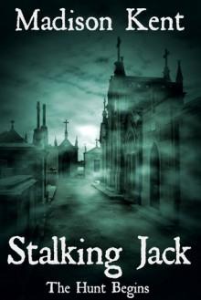 Stalking Jack - Madison Kent
