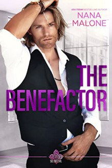 The Benefactor (See No Evil Trilogy Book 2) - Nana Malone
