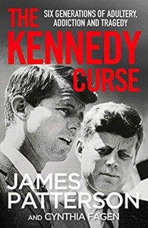 The Kennedy Curse - James Patterson