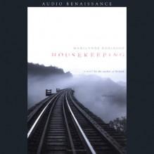 Housekeeping - Marilynne Robinson, Becket Royce, Macmillan Audio