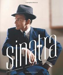 Sinatra: The Photographs - Andrew Howick,Barbara Sinatra