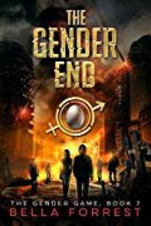 The Gender End - Bella Forrest