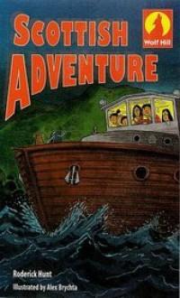 Scottish Adventure - Roderick Hunt, Alex Brychta