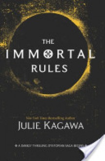 The Immortal Rules (Blood of Eden #1) - Julie Kagawa