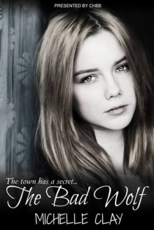 The Bad Wolf - Michelle Clay