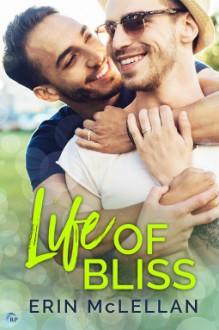 Life Of Bliss - Erin McLellan