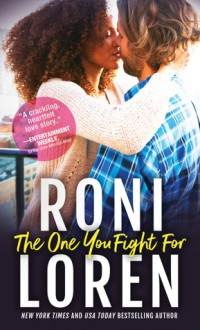 The One You Fight For - Roni Loren