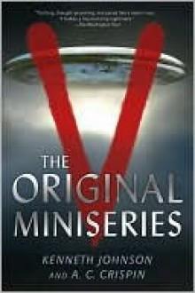 The Original Miniseries - Kenneth Johnson, A.C. Crispin
