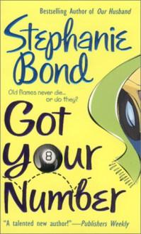 Got Your Number (Audio) - Stephanie Bond, C.J. Critt